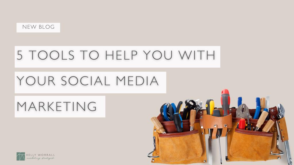 Tools For Social Media Marketing