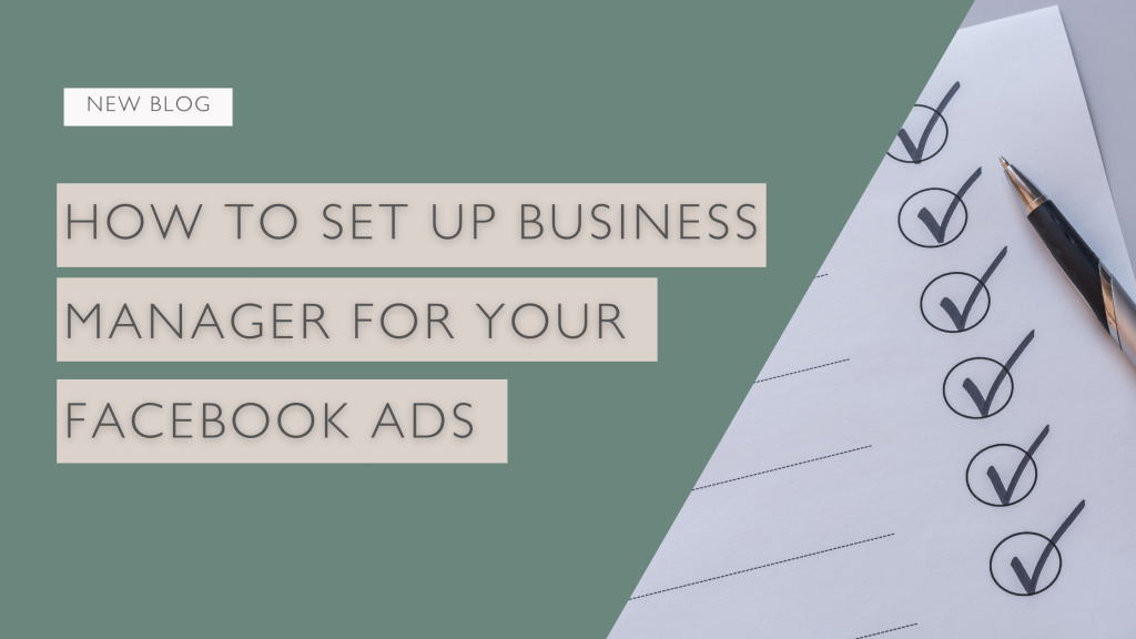 Set Up Business Manager For Your Facebook Ads